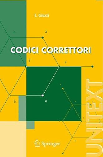 Codici correttori: Un'introduzione (UNITEXT) (Italian Edition), by Luca Giuzzi