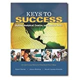 img - for Keys to Success: Building Analytical, Creative, and Practical Skills (7th Edition) [Paperback] (Custom Edition fro Palm Beach State College) book / textbook / text book