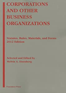 Corporations and Other Business Organizations: Statutes, Rules, Materials and Forms, 2012 ebook downloads
