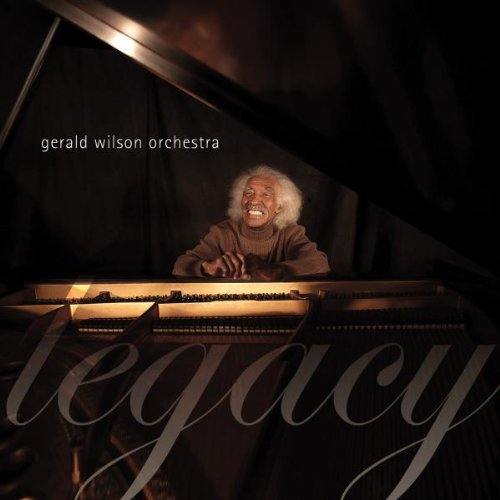 Legacy by Gerald Wilson
