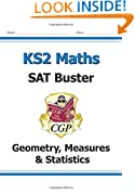 New KS2 Maths SAT Buster: Geometry, Measures & Statistics - for the 2016 SATS & Beyond