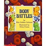 Body Battles (0590449737) by Gelman, Rita Golden