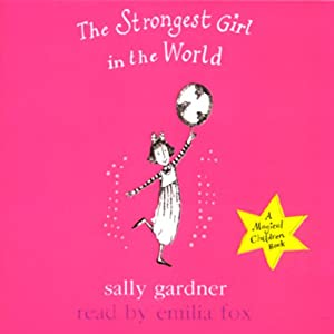 The Strongest Girl in the World Audiobook