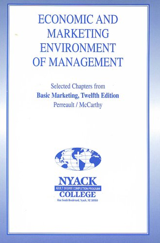 Economic and Marketing Enviroment of Management Selected Chapters From Basic Marketing (Nyack Adult Degree Completion Pr