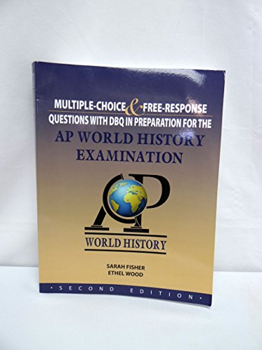 AP World History Examination Workbook