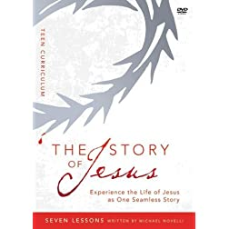 The Story of Jesus Teen Curriculum: Finding Your Place in the Story of Jesus