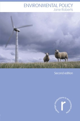 Environmental Policy (Routledge Introductions to...