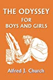 img - for The Odyssey for Boys and Girls (Yesterday's Classics) book / textbook / text book