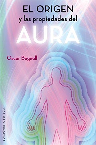 el-origen-y-las-propiedades-del-aura-the-origin-and-properties-of-the-human-aura