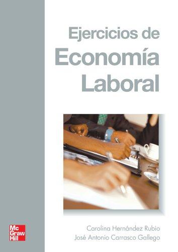 EJERCICIOS DE ECONOMIA LABORAL