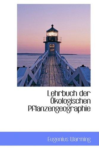 Lehrbuch der Okologischen Pflanzengeographie