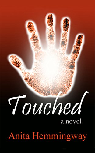 Book: Touched by Anita Hemmingway