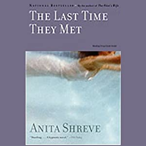 The Last Time They Met | [Anita Shreve]