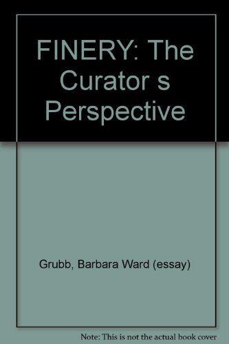 FINERY: The Curator s Perspective PDF