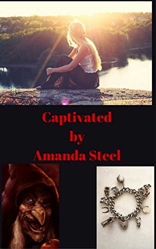 Book: Captivated (Hope and Magic Book 1) by Amanda Steel