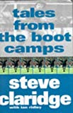Steve Claridge: Tales from the Boot Camps