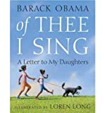 OF THEE I SING: A LETTER TO MY DAUGHTERS BY Obama, Barack(Author)Hardcover ON Nov-16-2010