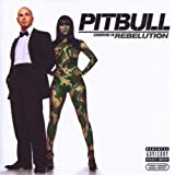 Rebelutionby Pitbull
