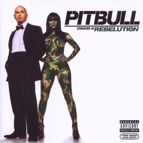 Pitbull - Rebelution [Explicit] - Zortam Music