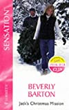 Jack'S Christmas Mission (The Protectors) (Silhouette Intimate Moments) (0373271832) by Barton, Beverly