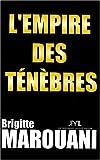 echange, troc Brigitte Marouani - L'Empire des ténèbres