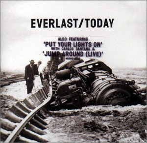 Everlast - Today (Watch Me Shine) - Zortam Music