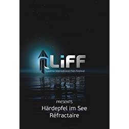 LiFF Double Feature: Haerdepfel im See & Refractaire