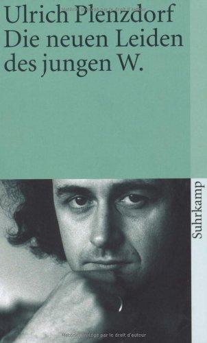 Die Neuen Leiden des Jungen W. (German Edition)