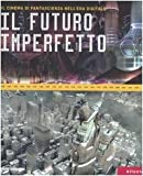 img - for Il futuro imperfetto book / textbook / text book