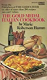 img - for The Gold Medal Italian Cookbook book / textbook / text book