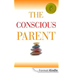 The Conscious Parent (English Edition)