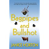 Bagpipes and Bullshotby Janice Horton