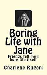 Boring Life with Jane