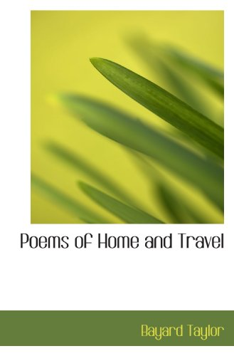 Poems of Home and Travel