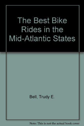 the-best-bike-rides-in-the-mid-atlantic-delaware-maryland-new-jersey-new-york-pennsylvania-washingto