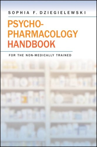 Psychopharmacology Handbook For The Non-Medically Trained