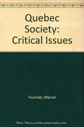 Quebec Society: Critical Issues