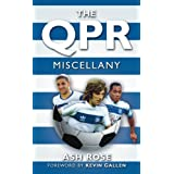 The QPR Miscellanyby Ash Rose