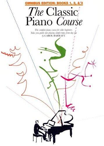 The Classic Piano Course: Omnibus Edition
