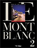 Le Mont-Blanc, tome