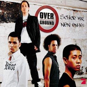 Overground - Schick Mir