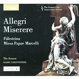 Allegri - Miserere; Lotti - Crucifixus; Palestrina - Stabat Mater Dolorosa