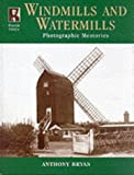 img - for Francis Frith's Windmills and Watermills (Photographic Memories) book / textbook / text book
