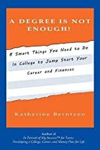 A Degree Is Not Enough! : 8 Smart Things You…