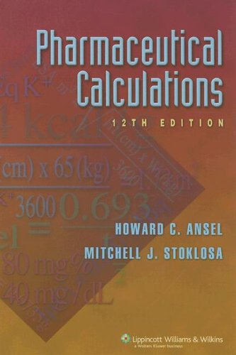 free book juni 2011 Pharmaceutical Calculations 12th Edition Pharmaceutical Calculations Fe