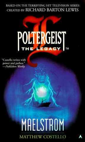 Image for Maelstrom (Poltergeist: the Legacy)