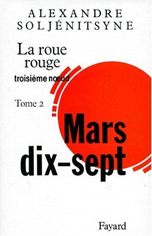 La Roue rouge (2) : Mars dix-sept : Troisième noeud