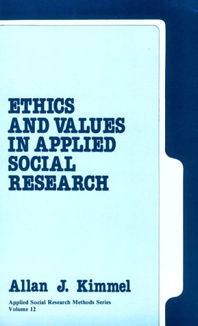 Ethics and Values in Applied Social Research (Applied...