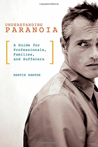 Understanding Paranoia: A Guide for Professionals, Families, and Sufferers (Paranoid Personality compare prices)