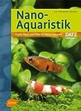 Nano-Aquaristik: Praxis, Tipps und Tiere für kleine Aquarien title=